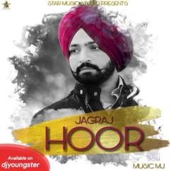 Hoor song download by Jagraj