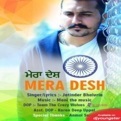 Mera Desh song download by Jatinder Bhaluria