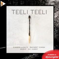 Teeli Teeli song download by Ravneet Singh