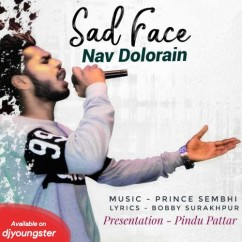 Sad Face song download by Nav Dolorain