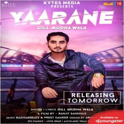 Yaarane song download by Gill Mudh Wala
