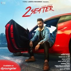 2 Seater song download by Hardeep Grewal