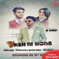 Keh Ni Hona song download by D Harp