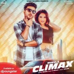 Climax song download by Mukul
