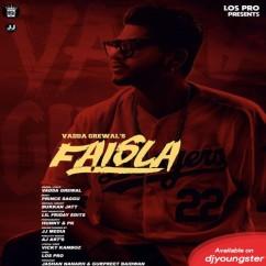 Faisla song download by Vadda Grewal