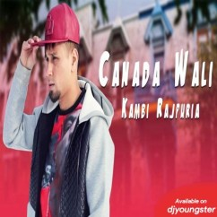 Canada Wali song download by Kambi