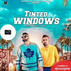 Tinted Windows song download by Elly Mangat