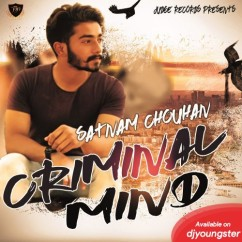 Criminal Mind song download by Satnam Chouhan