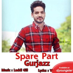 Spare Part song download by Gurjazz