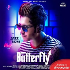Butterfly song download by Jass Bajwa