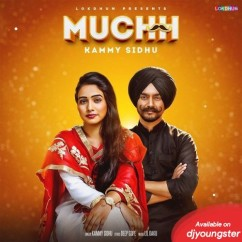 Muchh song download by Kammy Sidhu