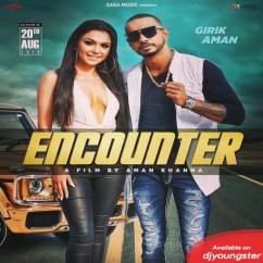 Encounter song download by Girik Aman