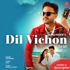 Dil Vichon song download by Gurjinder