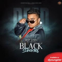 Black Shades song download by Deep Jandu