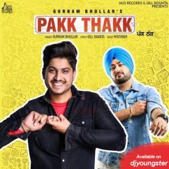 Pakk Thakk song download by Gurnam Bhullar