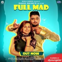 Full Mad song download by Rahul Bajaj