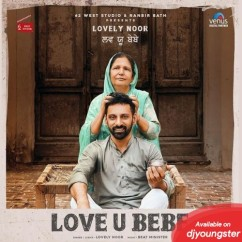Love U bebe song download by Lovely Noor