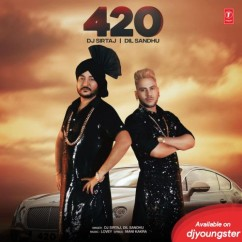 420 song download by Dil Sandhu