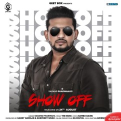Show Off song download by Sarang Pharwaha