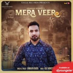 Mera Veer song download by Armaan Khaira