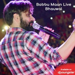 Live Show Part 9 song download by Babbu Maan