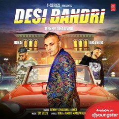 Desi Bandri song download by Benny Dhaliwal