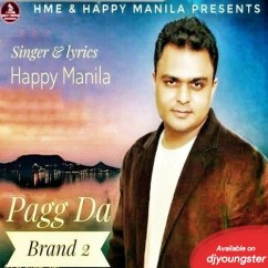 Pagg Da Brand 2 song download by Happy Manila