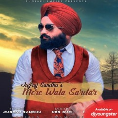 Mere Wale Sardar song download by Jugraj Sandhu