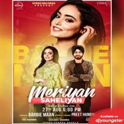 Meriyan Saheliyan song download by Barbie Maan