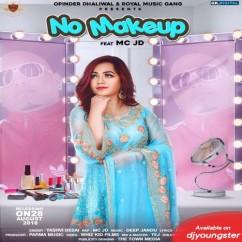No Makeup song download by Yashvi Desai
