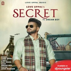 Secret song download by Love Uppal
