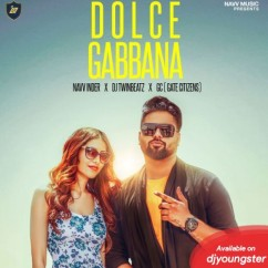 Dolce Gabbana song download by Navv Inder