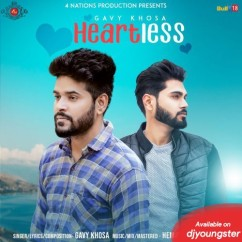 Heartless song download by Gavy Khosa