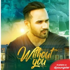 Without You song download by Nav Sidhu