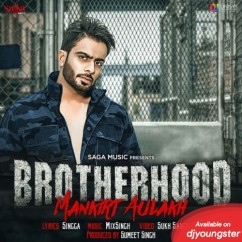 Brotherhood song download by Mankirt Aulakh