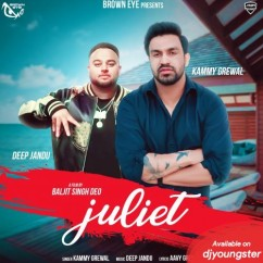 Juliet song download by Kammy Grewal