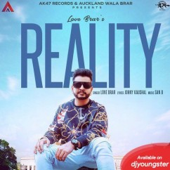 Reality song download by Love Brar
