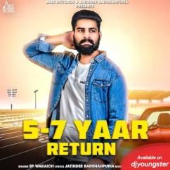 5-7 Yaar Return song download by Sp Waraich