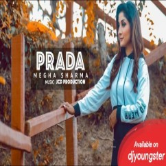 Prada Female Cover song download by Megha Sharma