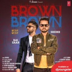 Brown Brown song download by Sheikh