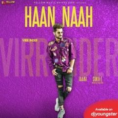 Haan Naah song download by Virr Inder