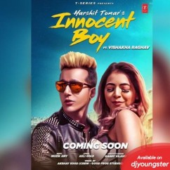 Harshit Tomar all songs 2019