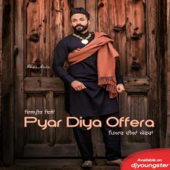 Pyar Diya Offera song download by Dilpreet Dhillon