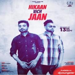 Hikaan Vich Jaan song download by Monty,Waris