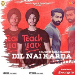 Dil Nai Karda song download by Shera Dhaliwal