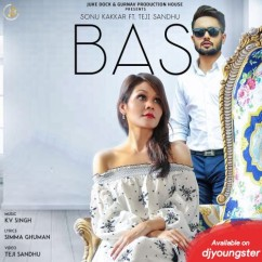 Bas song download by Sonu Kakkar