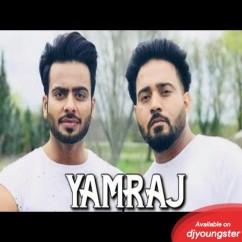 Yamraj song download by Deep Kahlon
