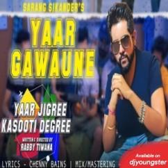 Yaar Gawaune song download by Sarang Sikander