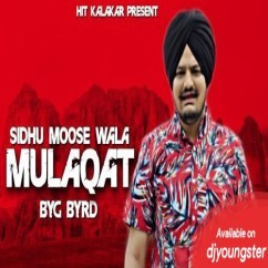 Mulaqat song download by Sidhu Moosewala