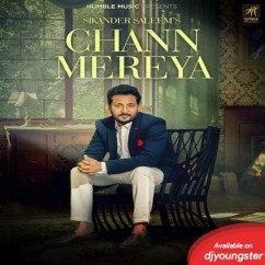 Chann Mereya song download by Sikander Saleem